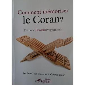 COMMENT MÉMORISER LE CORAN