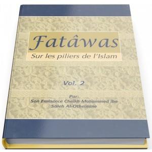 FATAWA SUR LES PILIERS DE L'ISLAM