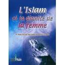 L'ISLAM ET LA DIGNITÉ DE LA FEMME